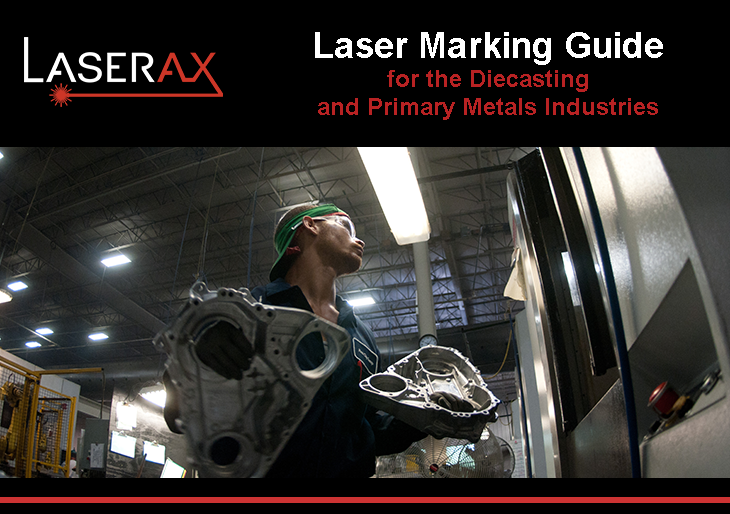 Image titre blog - Laser Marking Guide for the Diecasting and Primary Metals Industries